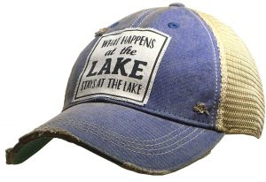 Vintage Life Distressed Trucker Hat: What Happens at the Lake $25.00